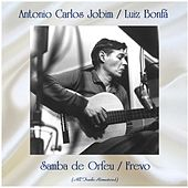 Samba de Orfeu / Frevo (Remastered 2020) van Antônio Carlos Jobim (Tom Jobim)