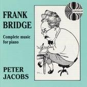 Frank Bridge: Complete Music for Piano van Peter Jacobs