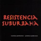 Cuentas Pendientes Palabras Poderosas by Resistencia Suburbana