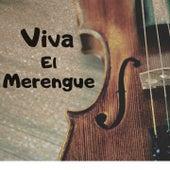 Viva el Merengue de Alex Bueno, Jerry Vargas, Rubby Perez, Sady Reyes, Sergio Vargas