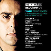 Yousef Circus Reworks by Various Artists