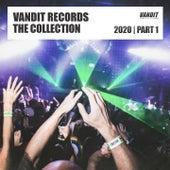 Vandit Records the Collection 2020, Pt. 1 de Paul van Dyk, Kinetica, Oliver Cattley, Rafael Osmo, Alex M.O.R.P.H., Pierre Pienaar, Danny Eaton, Steve Dekay, James Cottle
