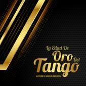 La Edad de Oro del Tango de Alfredo De Angelis