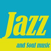 Jazz and Soul Music by Various Artists