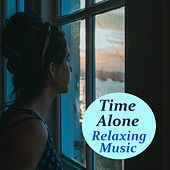 Time Alone Relaxing Music de Various Artists