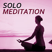 Solo Meditation by Various Artists