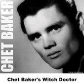 Chet Baker's Witch Doctor de Chet Baker