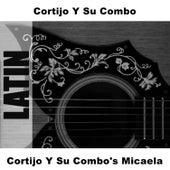Cortijo Y Su Combo's Micaela de Cortijo y Su Combo
