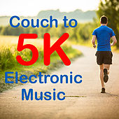 Couch to 5K Electronic Music by Various Artists