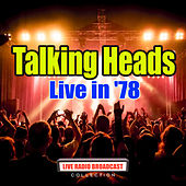 Live in '78 (Live) by Talking Heads