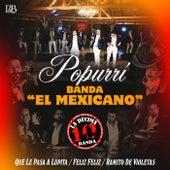 Popurri Banda El Mexicano de La Decima Banda