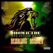 Makin Money by Homicide