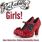 Rockabilly Girls! (Best Selection Oldies Rockabilly Music) de Various Artists