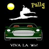 Viva La '80s! de Pally