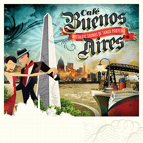 Café Buenos Aires by Various Artists
