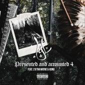 Present and Accounted 4 (feat. 28 Tha Native & Kunu) de YL