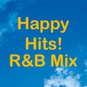 Happy Hits! R&B Mix von Various Artists
