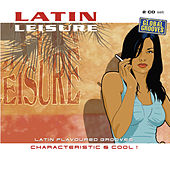 Latin Leisure, Vol. 2 by Various Artists