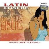 Latin Leisure, Vol. 2 von Various Artists