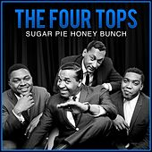 Sugar Pie Honey Bunch de The Four Tops