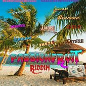 Passion Fruit Riddim by Various Artists