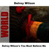Delroy Wilson's You Must Believe Me by Delroy Wilson