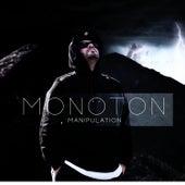 Manipulation von Monoton