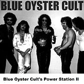 Blue Oyster Cult's Power Station II von Blue Oyster Cult