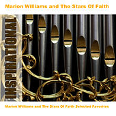Marion Williams and The Stars Of Faith Selected Favorites by Marion Williams