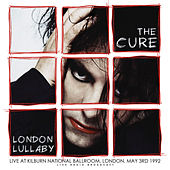 London Lullaby (live) by The Cure