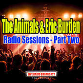 Radio Sessions - Part Two (Live) von The Animals