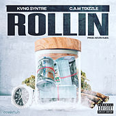 Rollin by Kvng Syntre