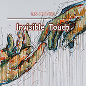 Invisible Touch (Unplugged) by Recover