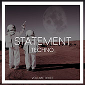 Statement Techno, Vol. 3 von Various Artists