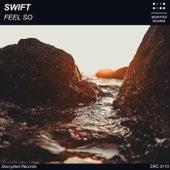 Feel So von Swift