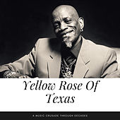 Yellow Rose Of Texas (A Music Crusade through Decades) by Various Artists