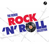 The French Rock N Roll Collection von Various Artists