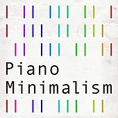 Piano Minimalism von Various Artists