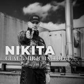 Glaub mir ich schieße by Nikita