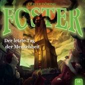 Folge 16: Der letzte Tag der Menschheit de Foster