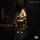 Count my Flaws de $piff Hunnit