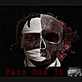 Pain Did It von Xanotti