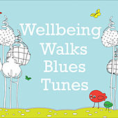 Wellbeing Walks Blues Tunes de Various Artists