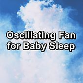 Oscillating Fan for Baby Sleep by White Noise