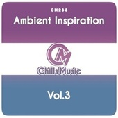 Ambient Inspiration, Vol.3 by Various Artists