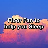 Floor Fan to help you Sleep by White Noise