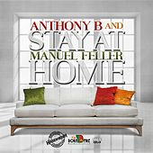 Stay at Home by Anthony B