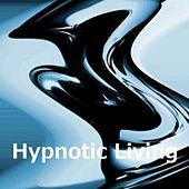 Hypnotic Living by Rafabutts