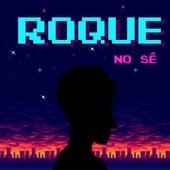 No sé de Roque