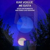 Me Gusta (House Instrumental & Lead Versions) von Kar Vogue
